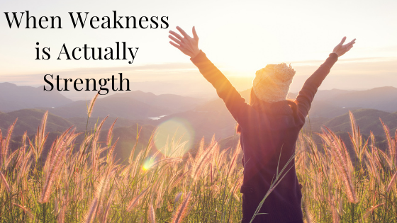 When Weakness is Actually Strength